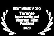 BEST MUSIC VIDEO - Toronto International Women Film Festival - 2020 - black