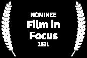NOMINEE - Film in Focus - 2021